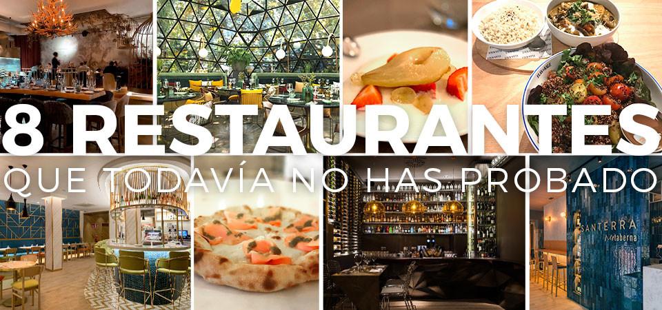 8 restaurantes que todavía no has probado
