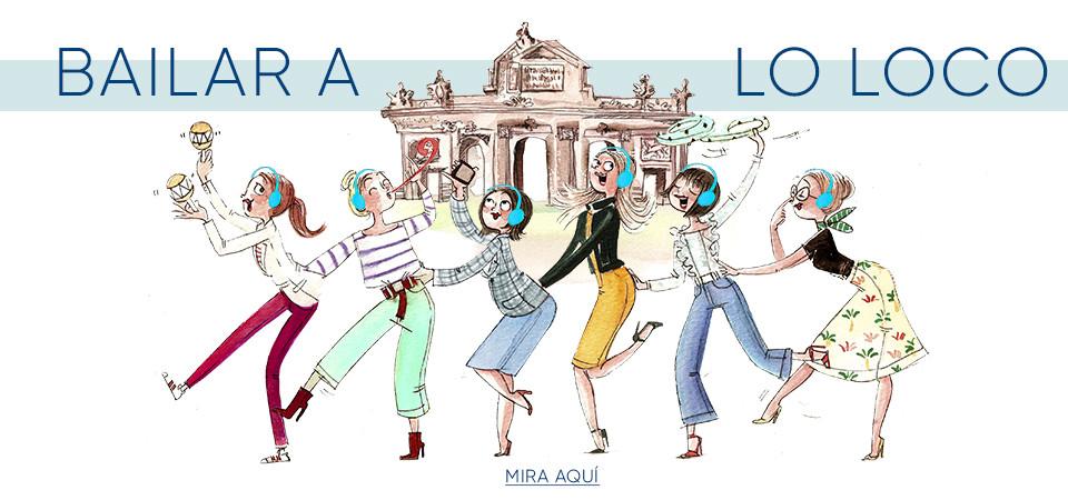 Baila a lo loco por Madrid