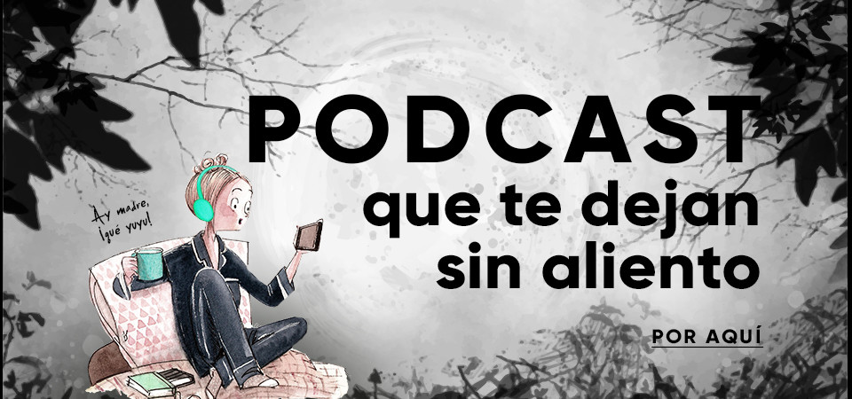 Podcast que te dejan sin aliento