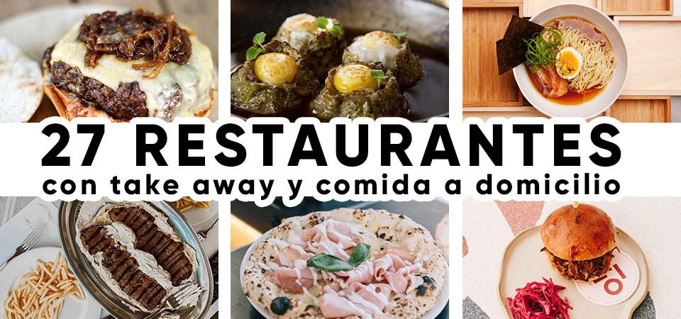27 restaurantes con take away y comida a domicilio