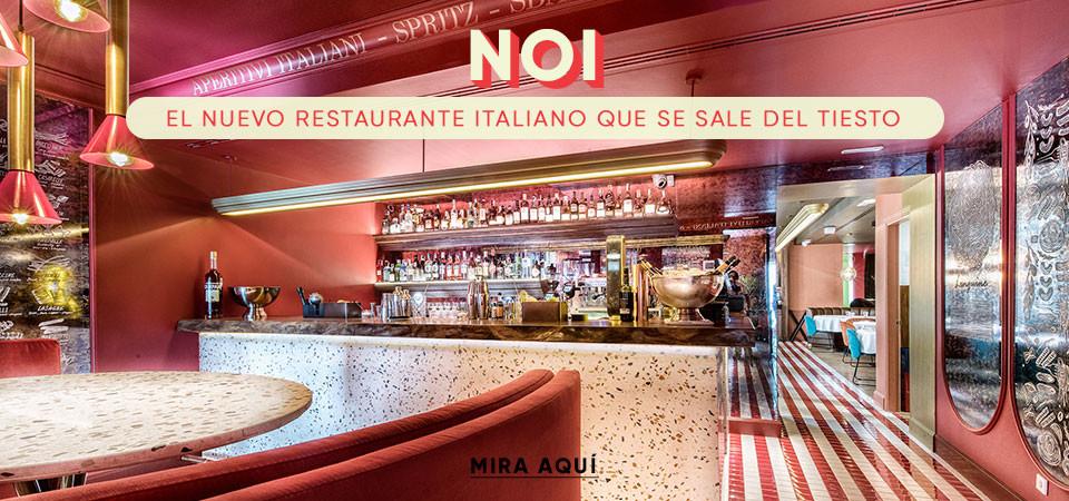 Noi, el nuevo restaurante italiano que se sale del tiesto