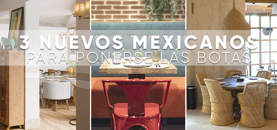 3 nuevos mexicanos para ponerse las botas