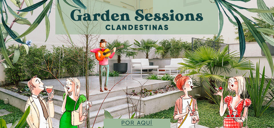 Garden Sessions clandestinas
