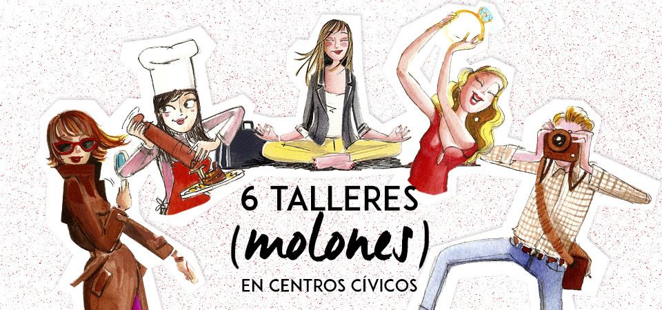 Seis talleres molones en centros cívicos de Barcelona