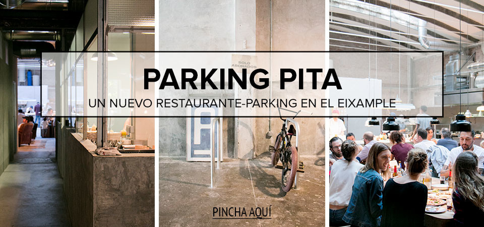 Parking Pita, el nuevo restaurante parking de Barcelona