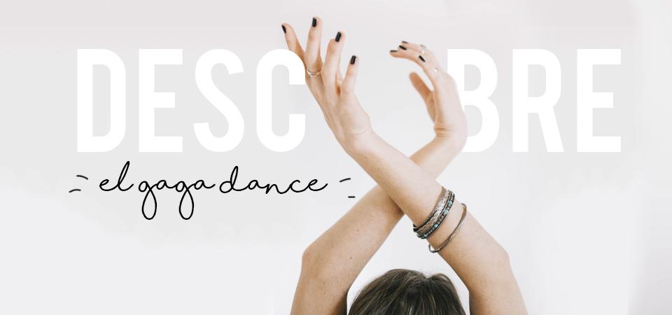 Descubre el gaga dance