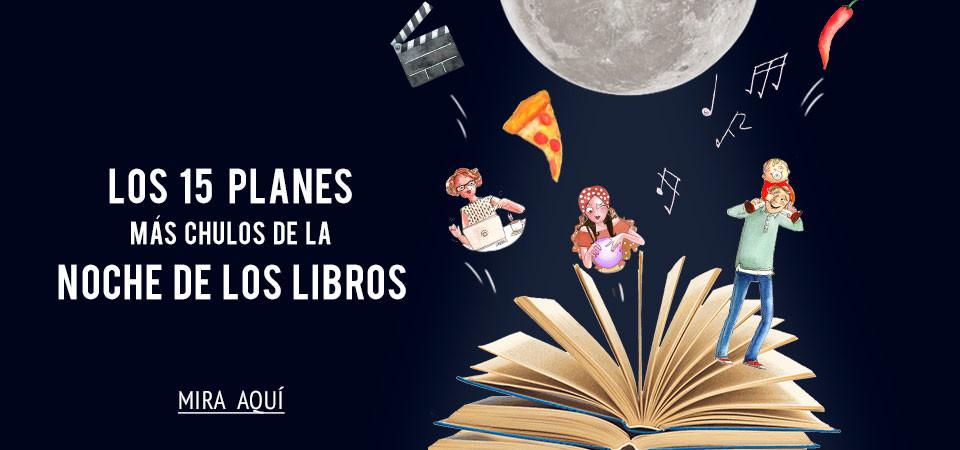 Los 15 planes más chulos de la Noche de los Libros