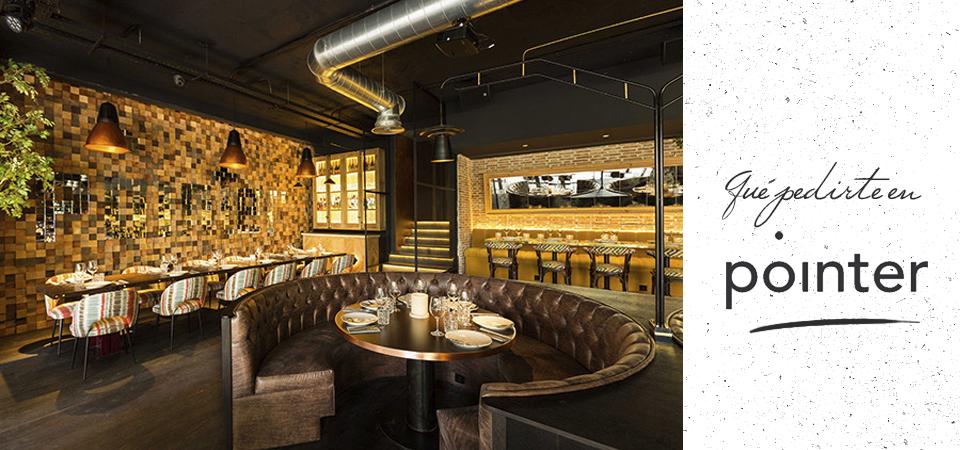 Qué pedirte en Pointer, el nuevo restaurante de moda en Madrid