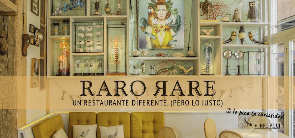 Raro Rare, un restaurante diferente