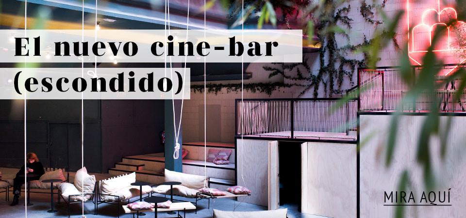 El nuevo cine-bar (escondido)