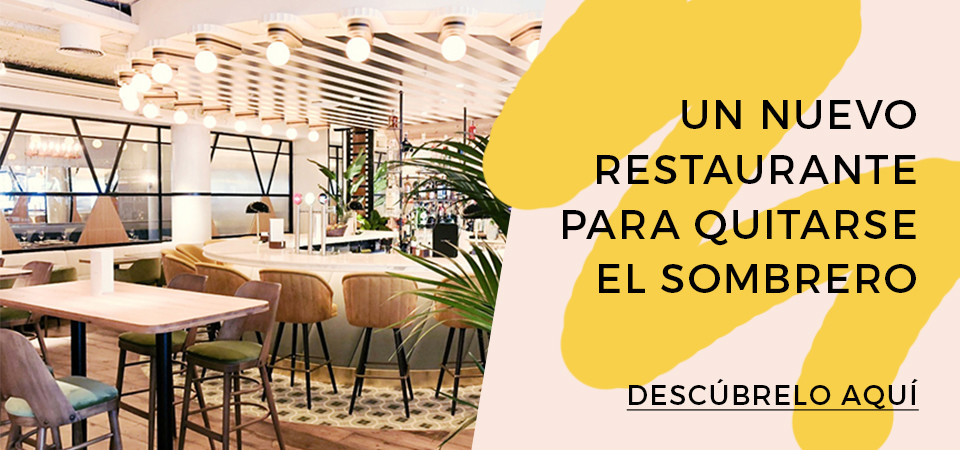 Sin Sombrero: Un nuevo restaurante para quitarse el sombrero
