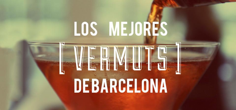Los mejores Vermuts de Barcelona