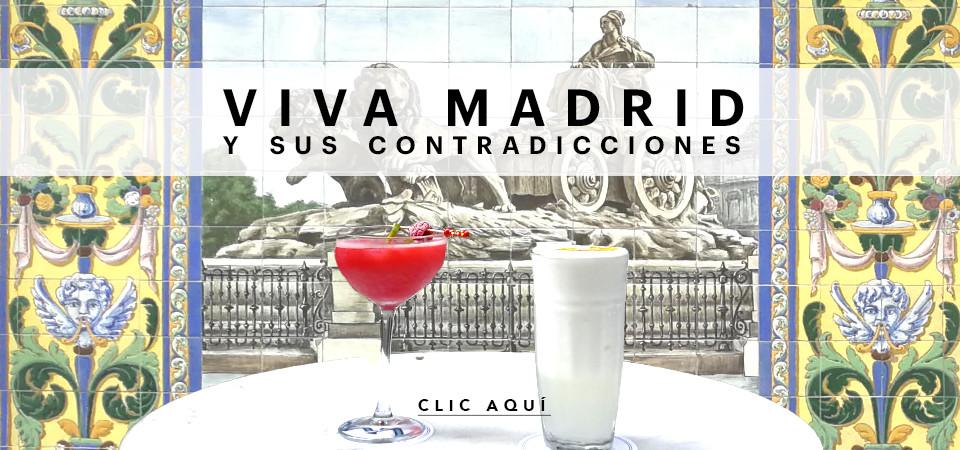 Viva Madrid y sus contradicciones