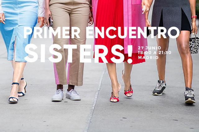 Coge tu entrada para el primer encuentro Sisters!